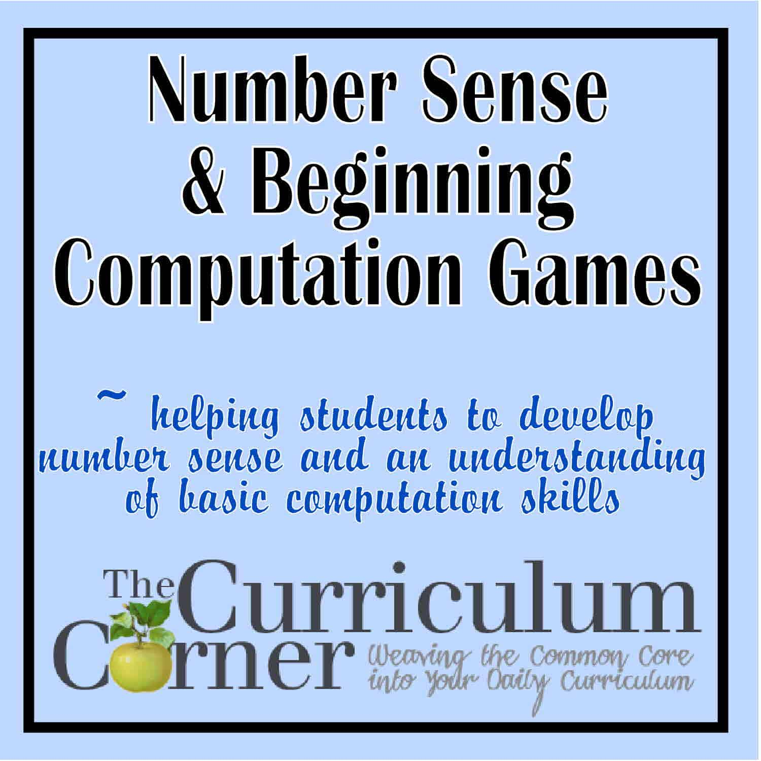 Games for Number Sense & Beginning Computation