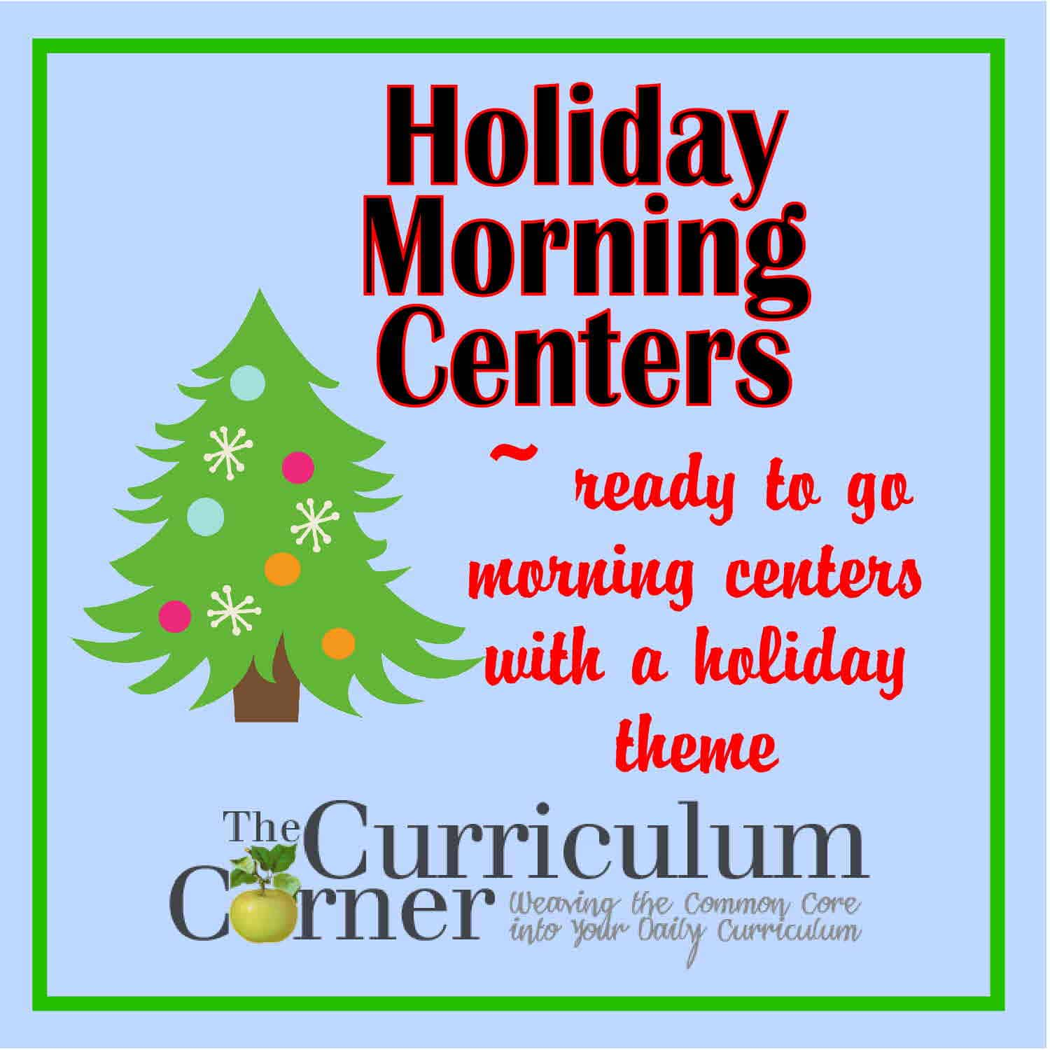 Holiday Themed Morning Centers