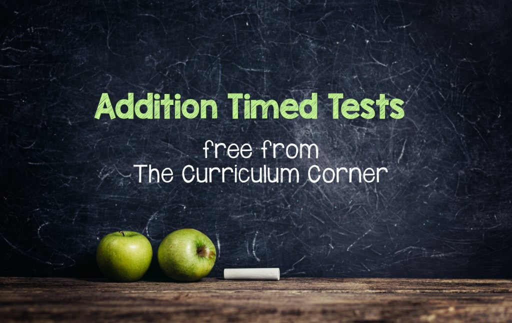 Addition Timed Test Pages The Curriculum Corner 123 – Addition Timed Test Worksheets