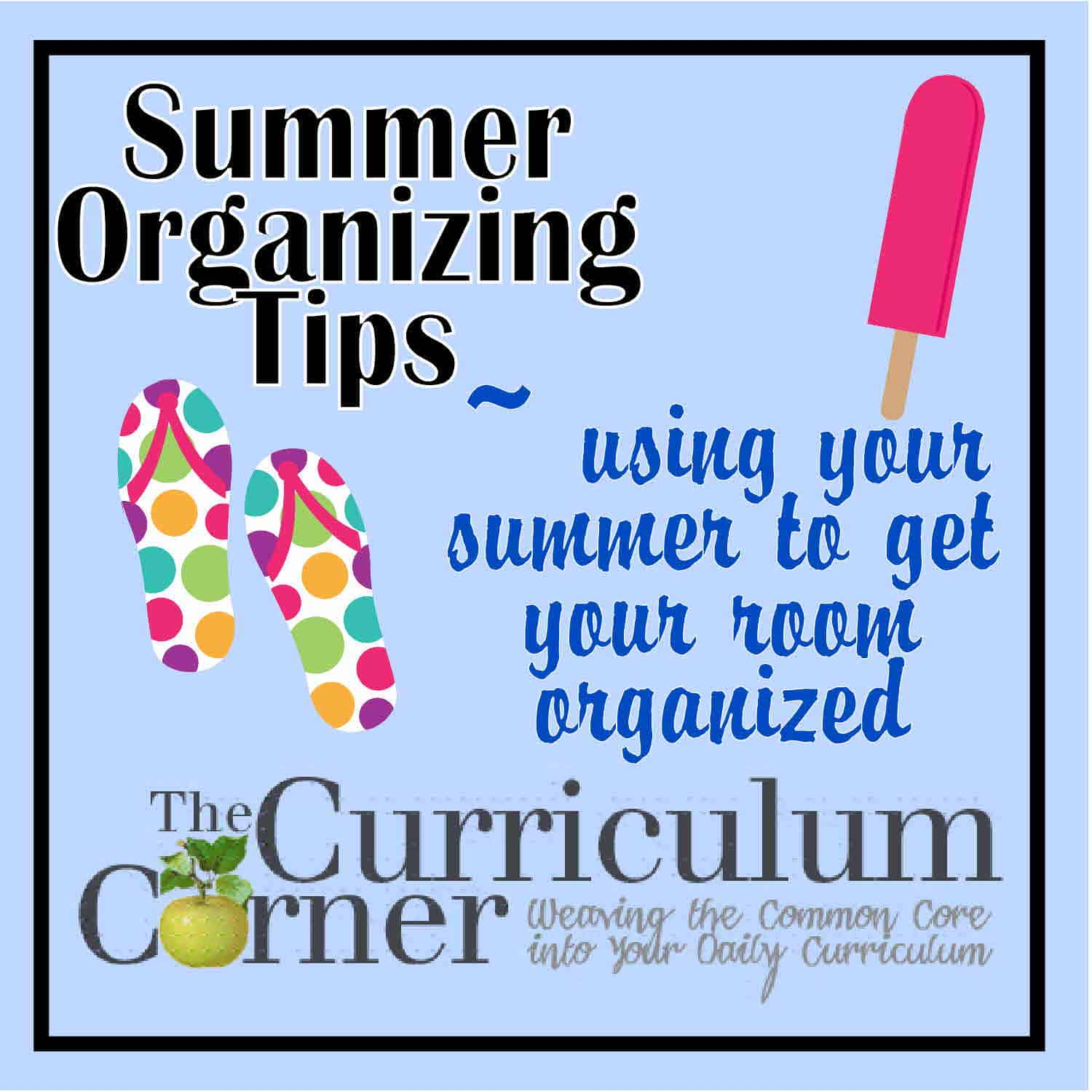 Summer's a Great Time to Get Organized!