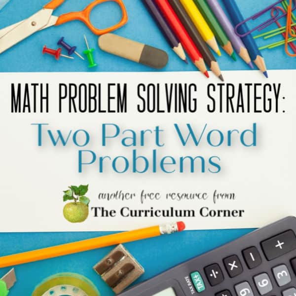 Problem Solving: Two Step Word Problems