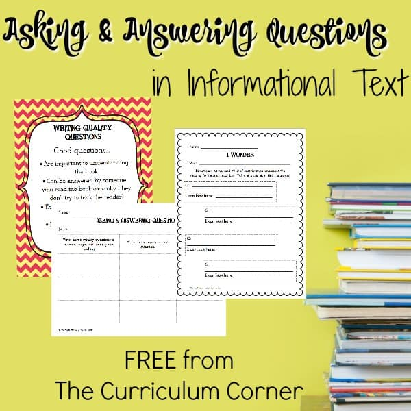 Ask & Answer Questions in Informational Text