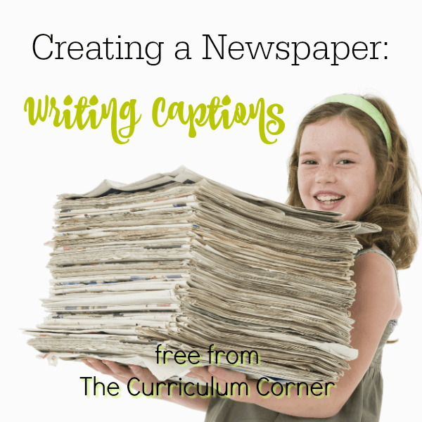 Newspapers Part 3:  Writing Captions
