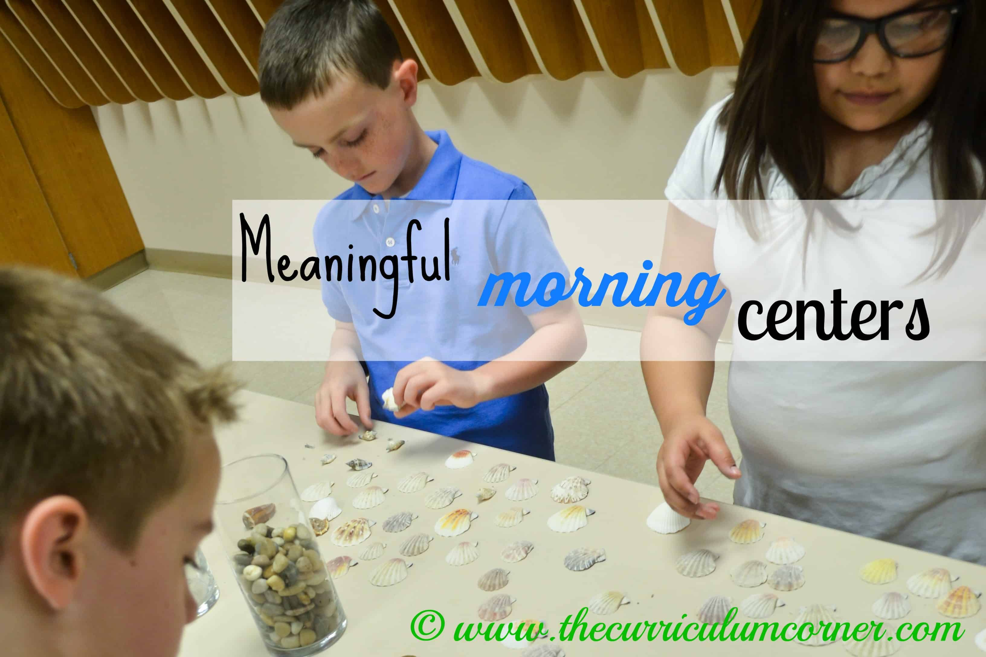 Meaningful Morning Centers