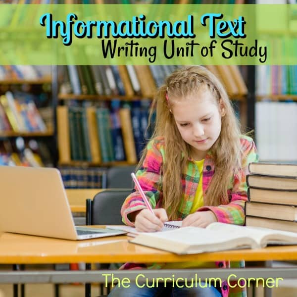 Writing Informational Text Unit of Study