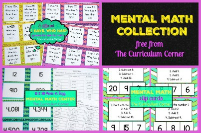 FREEBIE!  Mental Math Collection from The Curriculum Corner | I have, who has games | clip cards | math center & more!!!!  FREEBIE!
