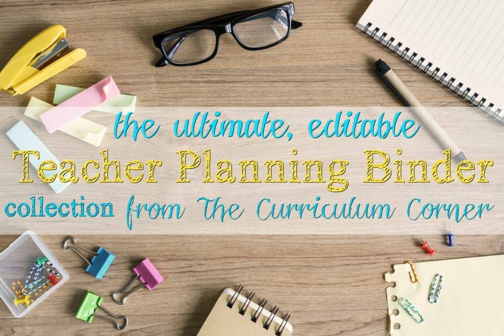 FREE Ultimate Editable Teacher Planning Binder Collection from The Curriculum Corner | planner, data, reading, writing, math & more!