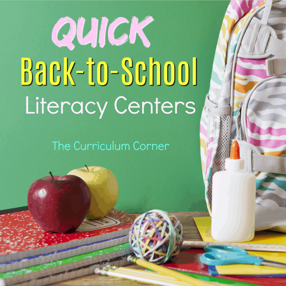 Quick Literacy Centers for Back to School