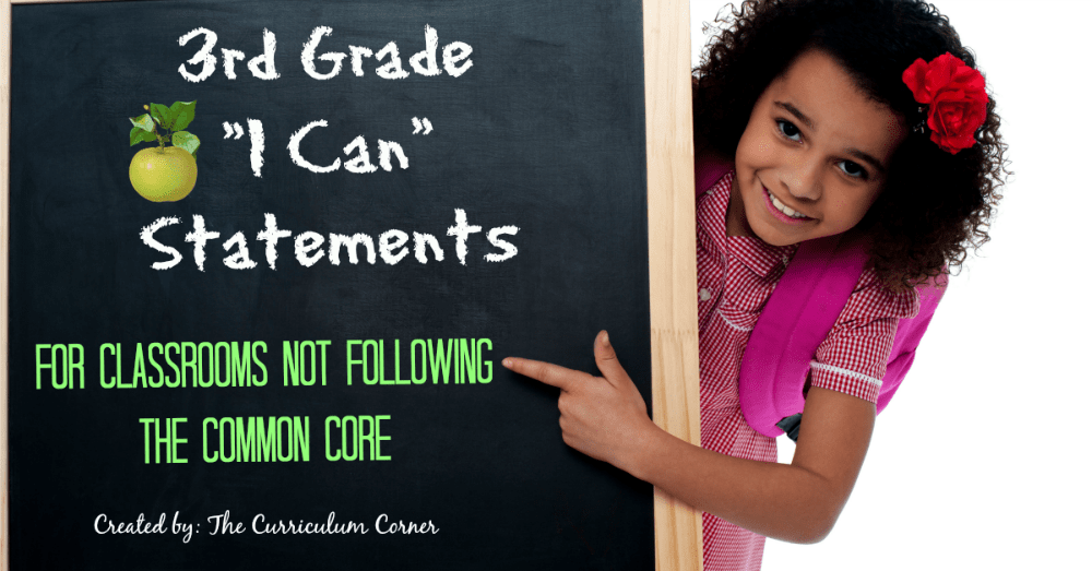 FREE 3rd Grade Kid Friendly I Can Statements: Standards from The Curriculum Corner   NOT Common Core Many Resources Available