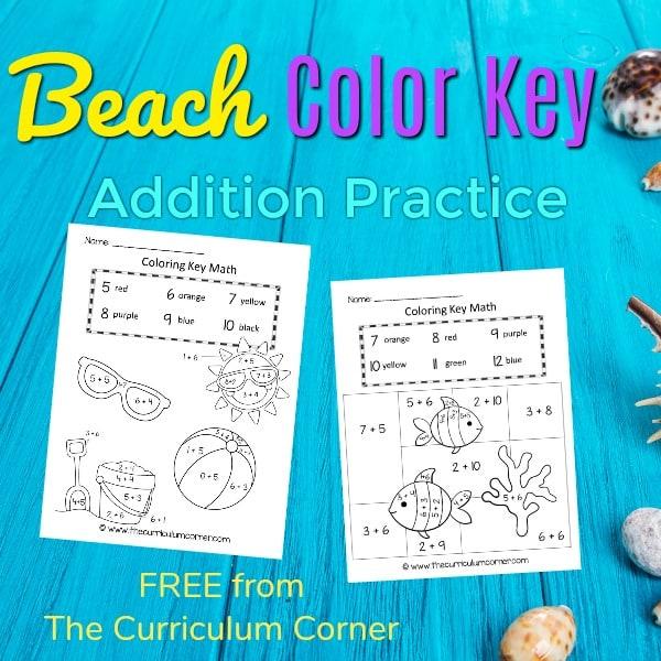 Beach Color Key Addition Practice - The Curriculum Corner 123