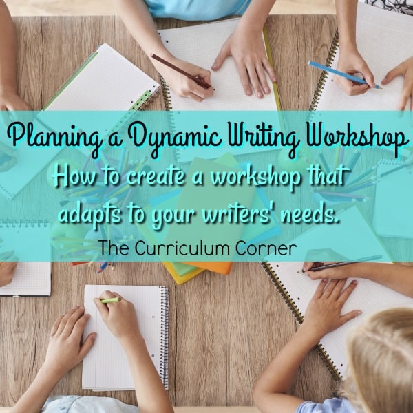 Planning a Dynamic Writing Workshop
