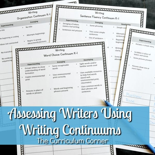 Assessing Writers Using Writing Continuums