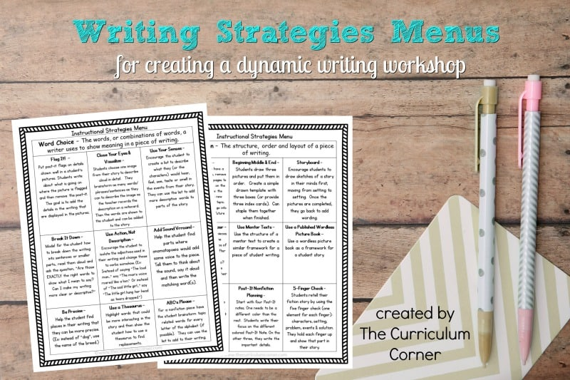 These writing strategies menus are designed to help you find strategies to match the needs of the writers in your classroom during writing workshop.