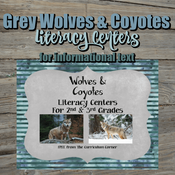 Grey Wolves & Coyotes Literacy Centers