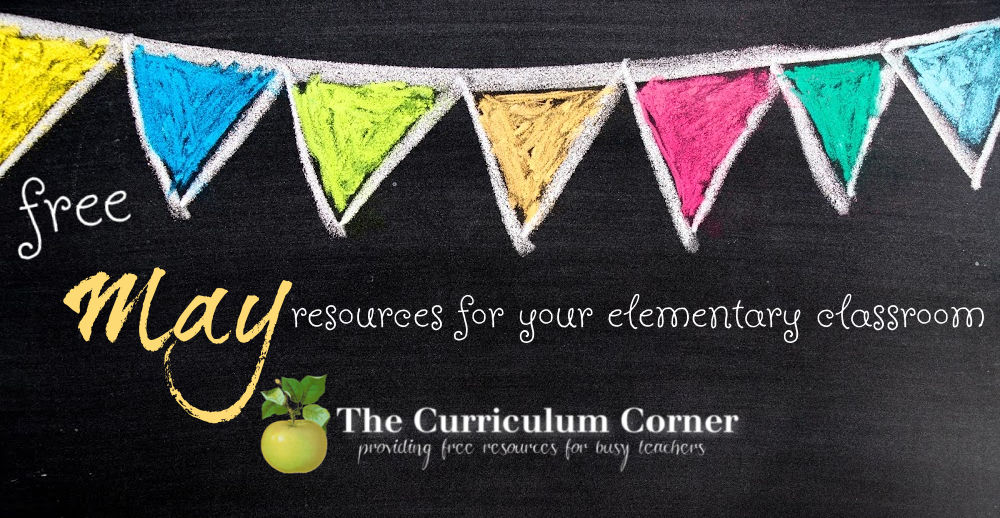 Free May resources for your elementary classroom from The Curriculum Corner.