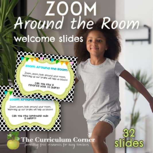 Zoom Around the Room Welcome