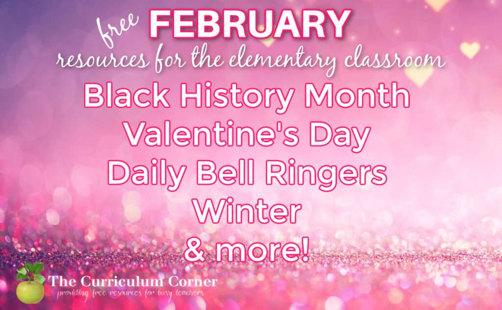 These free February resources for elementary classrooms will help you prep for a smooth February.