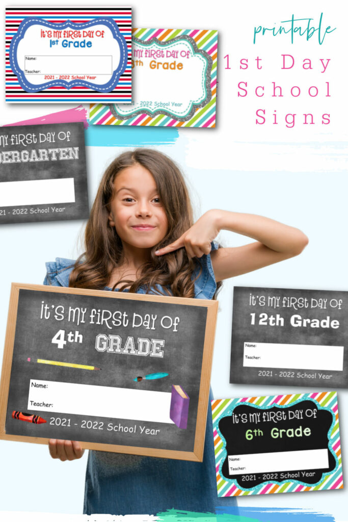 Free Printable 1st Day of School Signs for 2021 to 2022