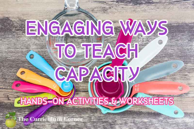 Download these capacity worksheets and collection of capacity activities to help your students work on exploring in the classroom (or at home!)