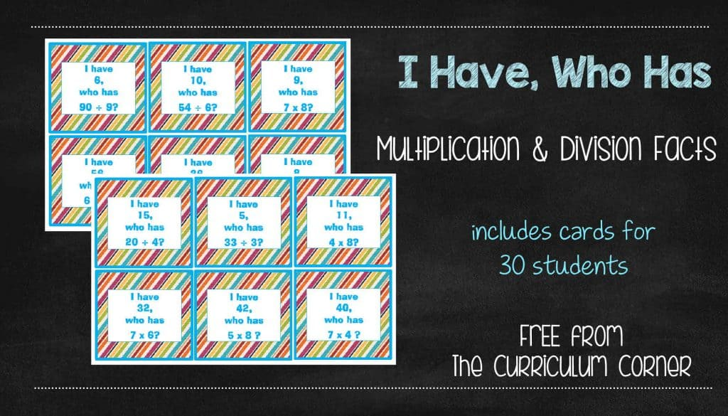 I Have, Who Has Facts Class Game for multiplication and division FREE from The Curriculum Corner