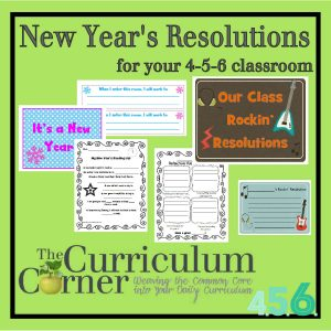 New Year's Resolution Printables for the Classroom, Free from The Curriculum Corner 456