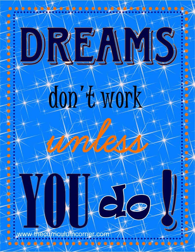 Dreams Don't Work Unless You Do Free Printable from The Curriculum Corner