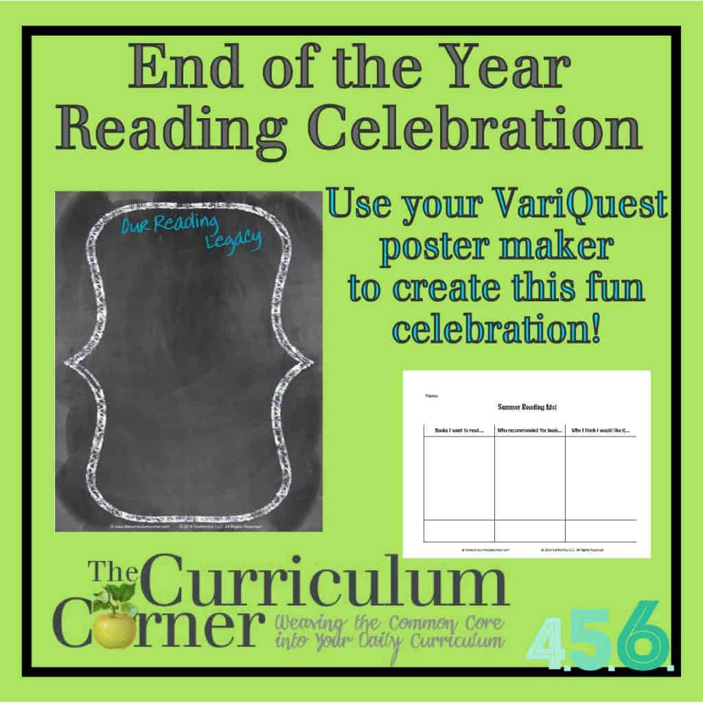 The Curriculum Corner & VariQuest are bringing you this great idea for an end of the year reading celebration!  Check it out!