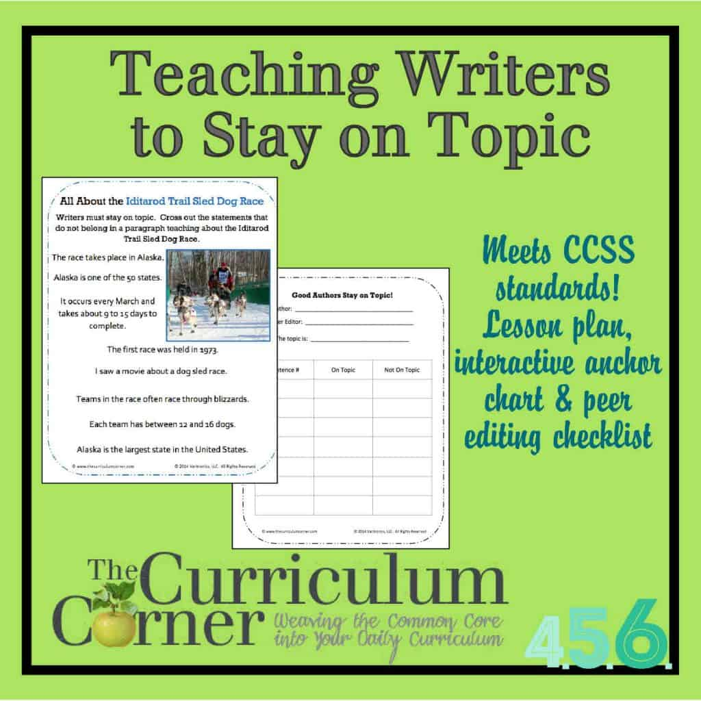 Teaching writers to stay on topic lesson plan, interactive anchor chart & peer editing checklist all free from The Curriculum Corner & VariQuest