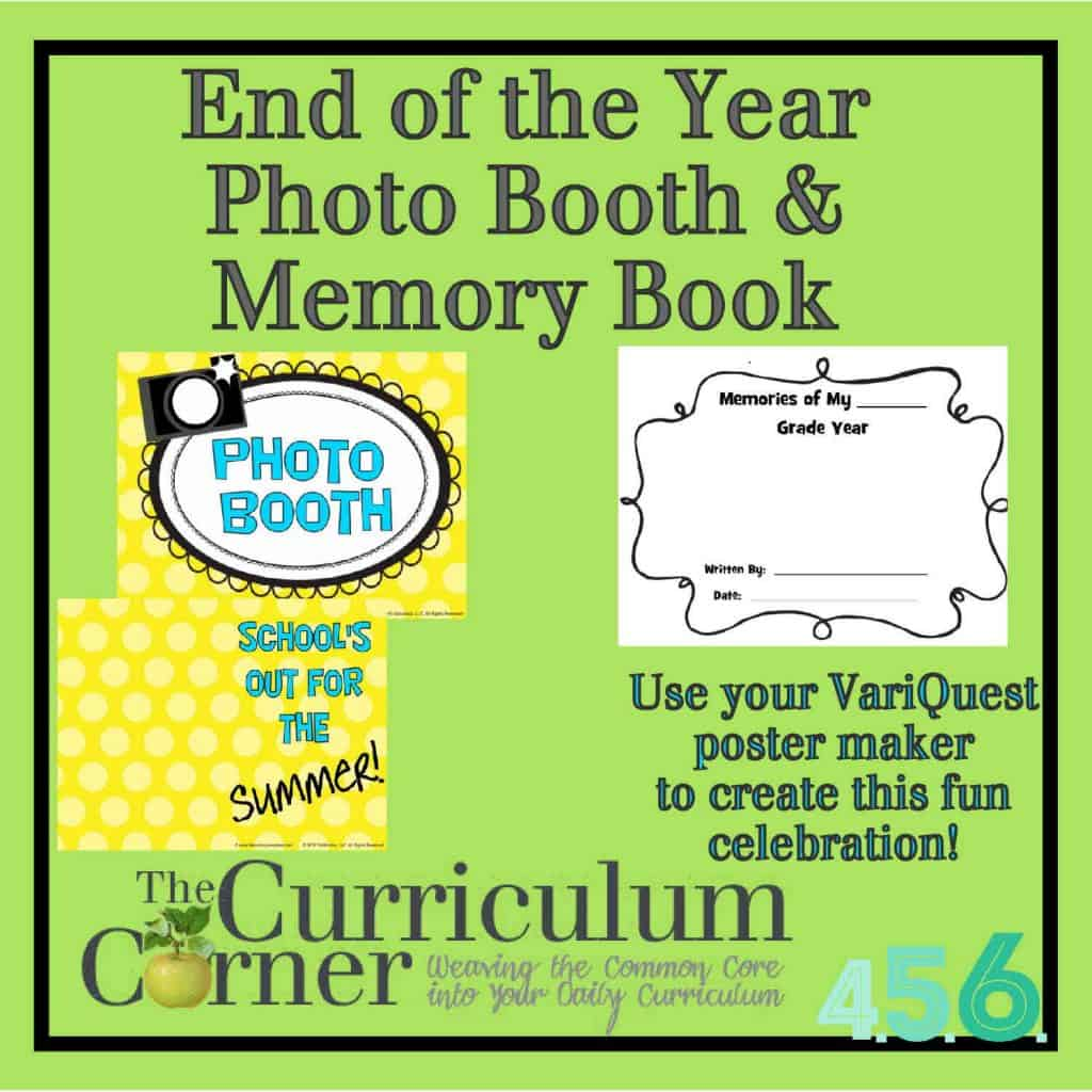 End of Year Photo Booth Posters & Memory Book all free from The Curriculum Corner & VariQuest