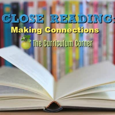 Close Reading:  Making Connections While Reading