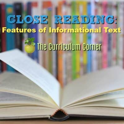 Close Reading:  Using Text Features
