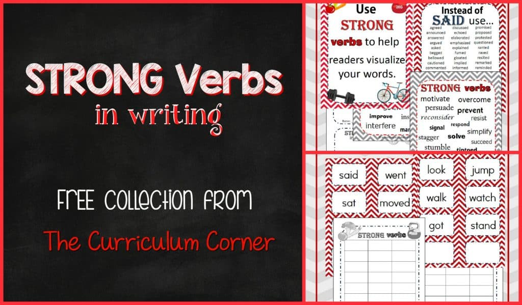 FREE! Strong verbs in writing workshop FREEBIE from The Curriculum Corner | anchor charts, graphic organizers, literacy center