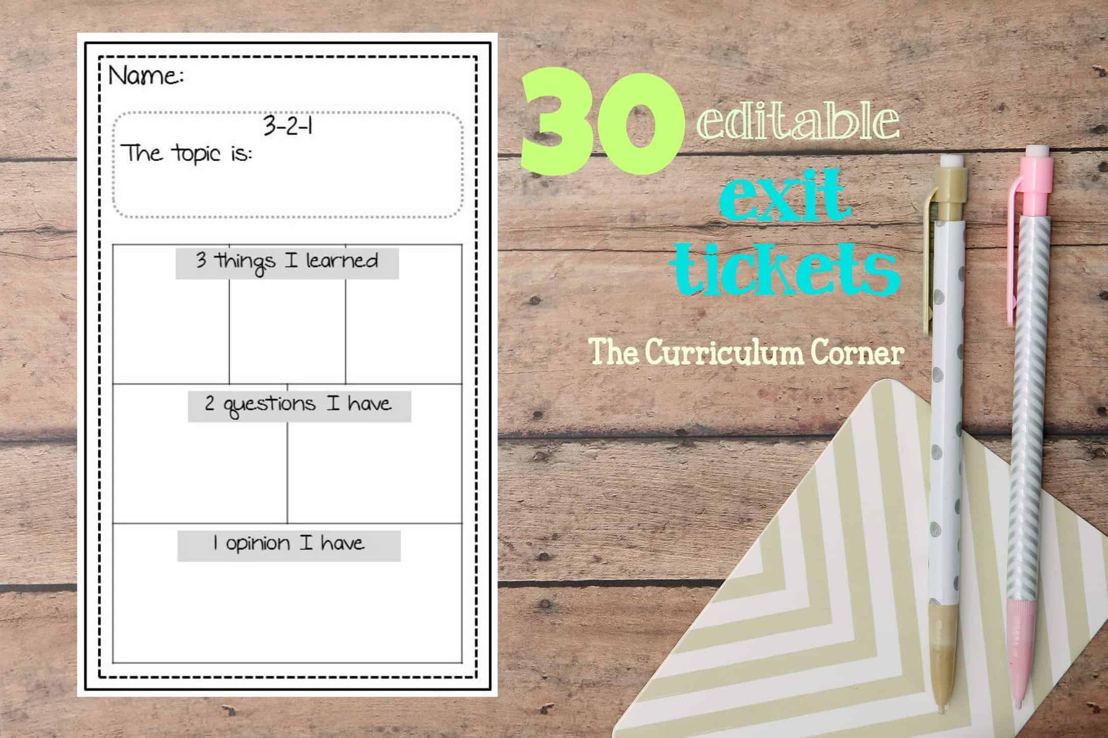 Editable Exit Tickets The Curriculum Corner 4 5 6