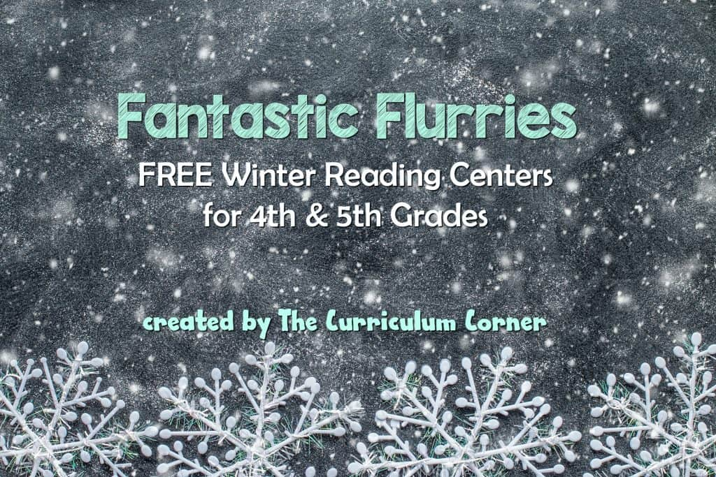 FREE Fantastic Flurries Winter Reading Centers from The Curriculum Corner