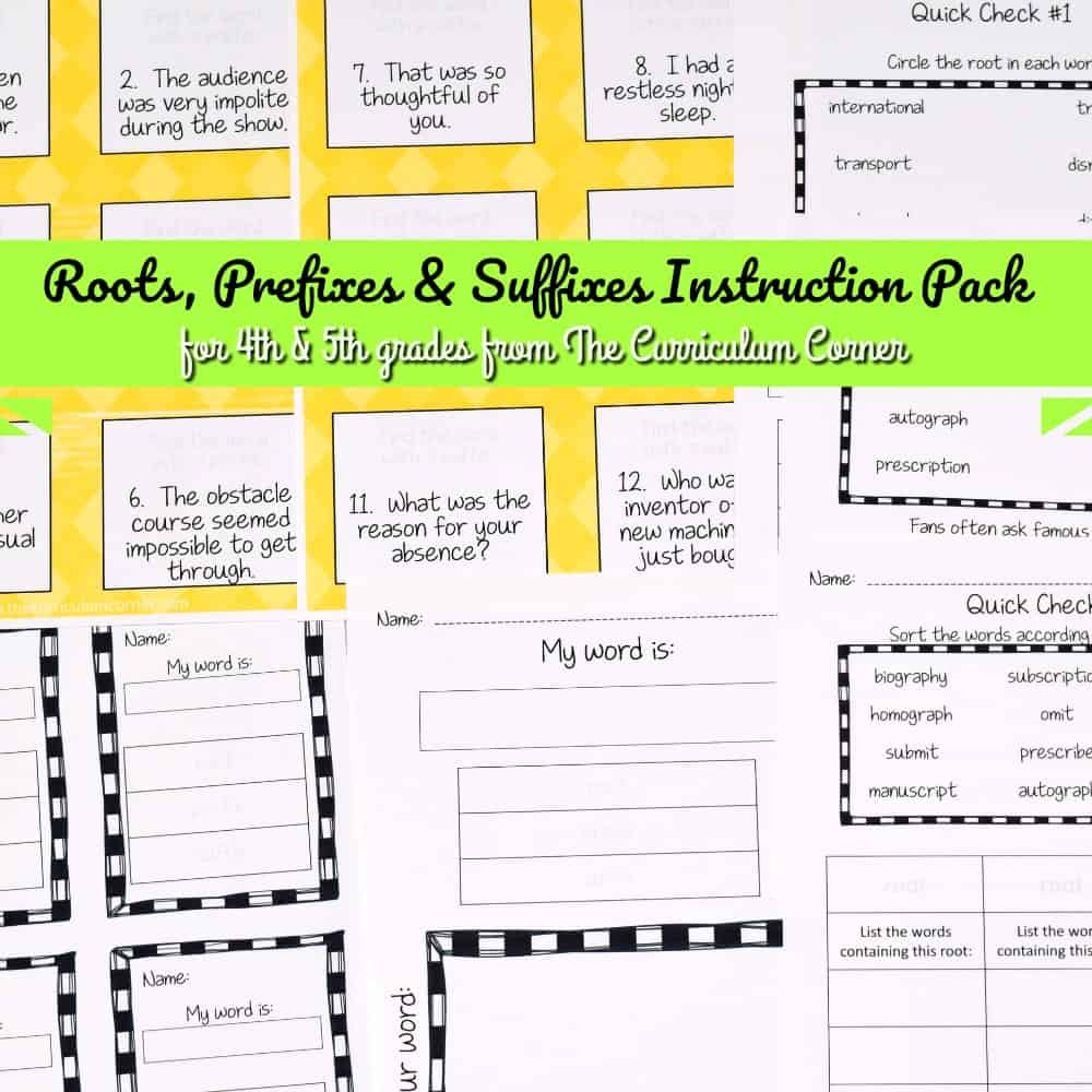 Roots, Prefixes & Suffixes Instruction Pack