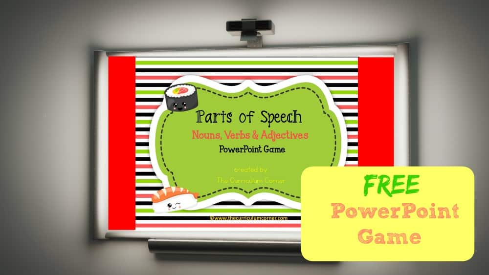 FREE Parts of Speech PowerPoint Game | The Curriculum Corner | Nouns, Verbs, Adjectives