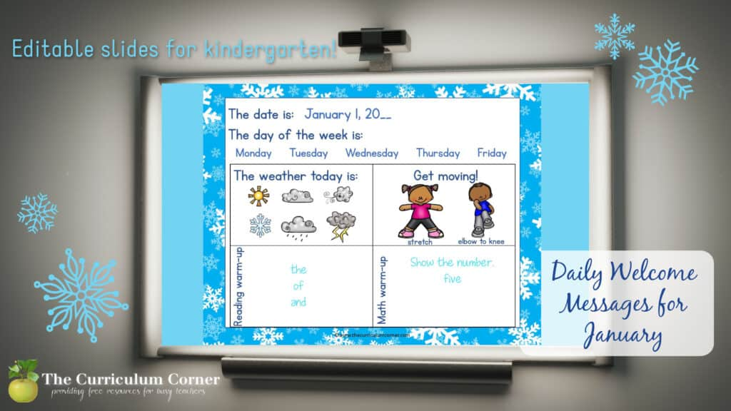 This set of free and editable Kindergarten January Daily Welcome Messages is an easy way to get your students to enter the classroom and focus on the day ahead.