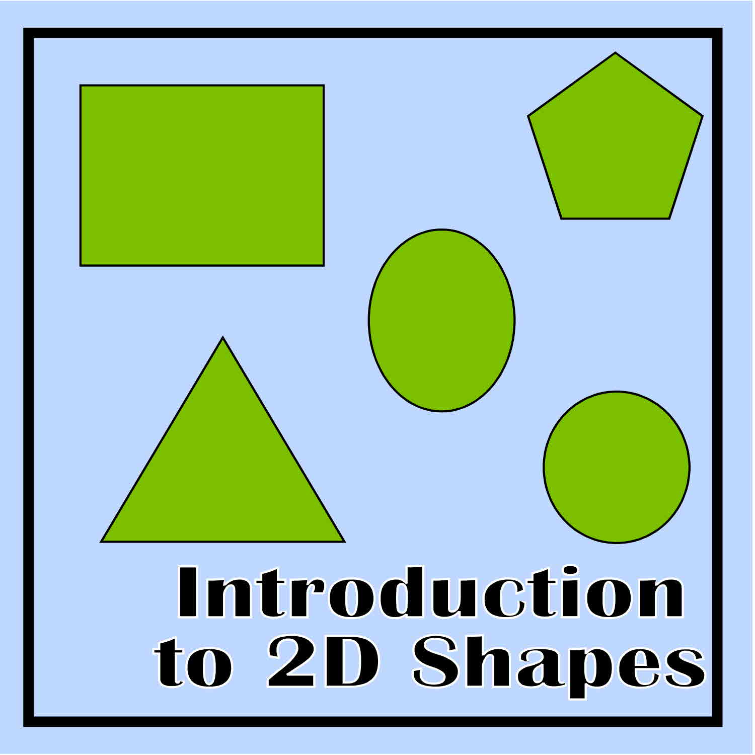 Introduction to 2D Shapes - The Curriculum Corner 123