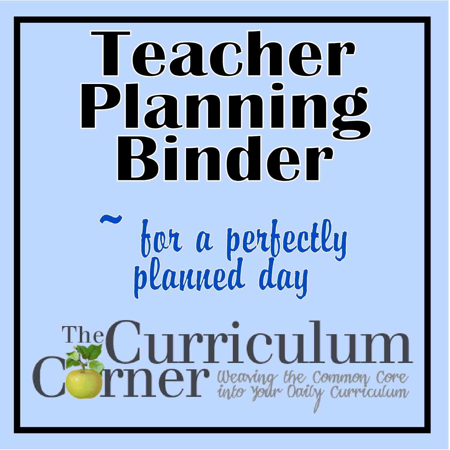 graphic regarding Teacher Binder Printables named The Curriculum Corners Coaching Regulate Binder