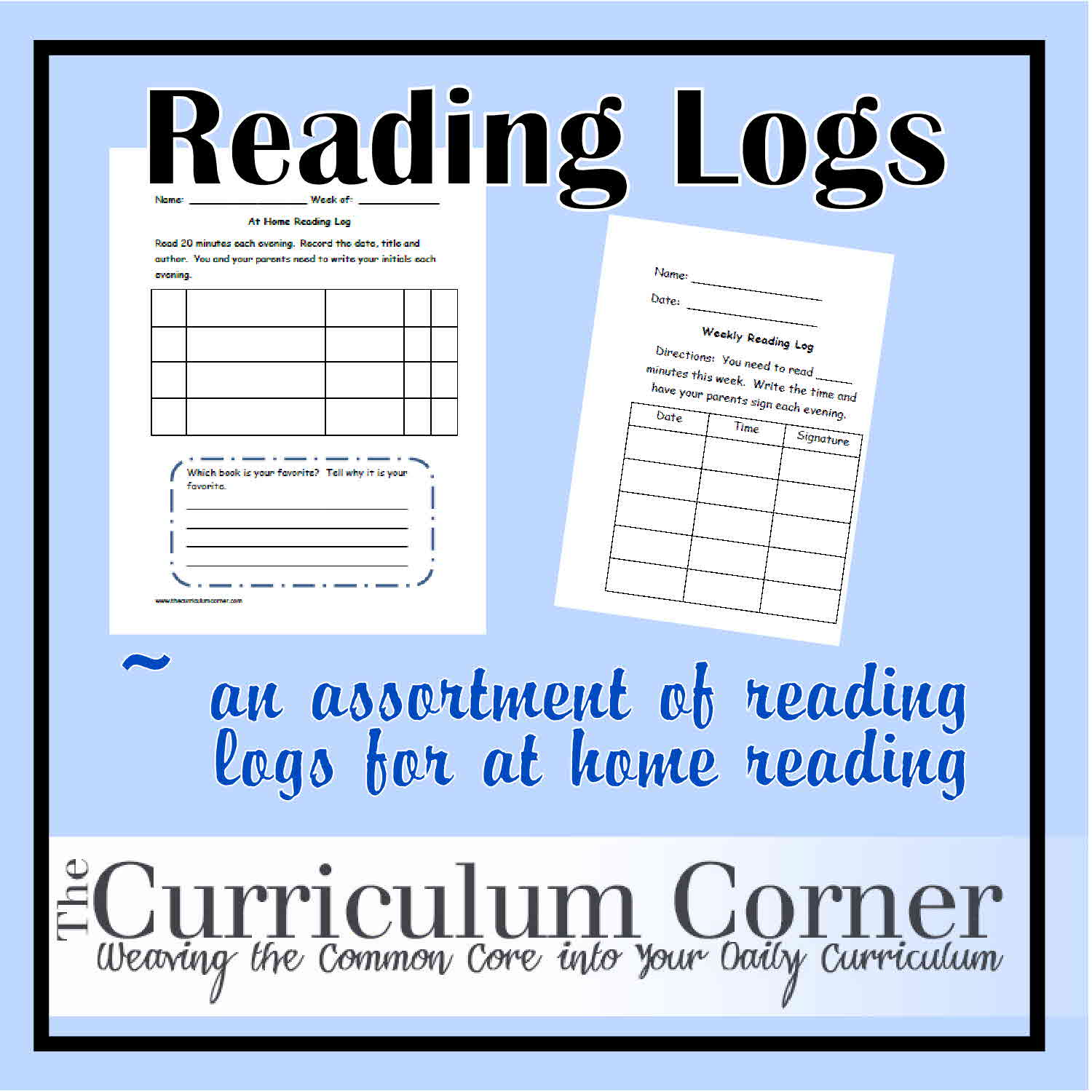Reading Log Use these reading logs for