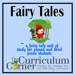 fairy tale reading unit the curriculum corner 123. Black Bedroom Furniture Sets. Home Design Ideas