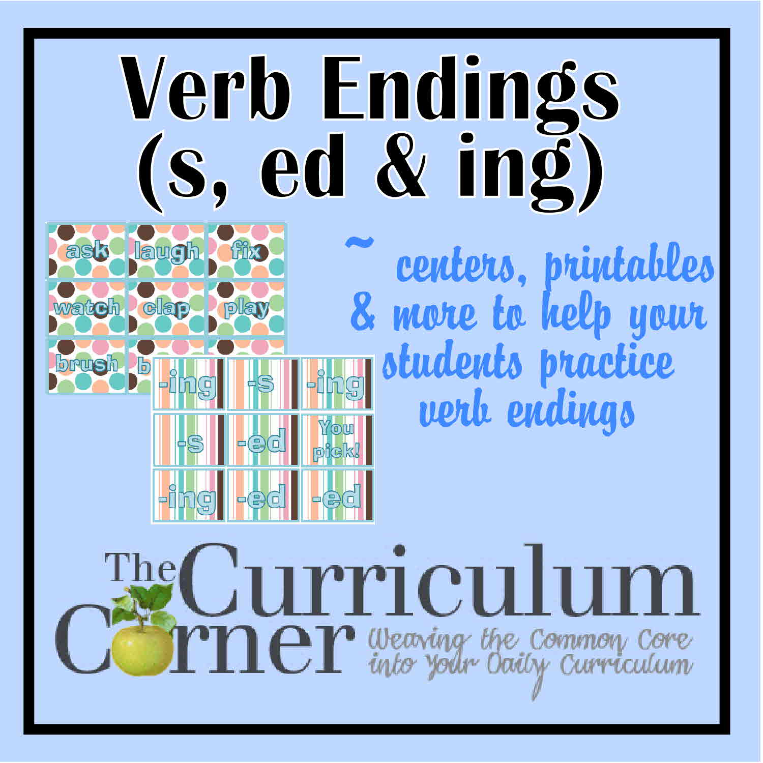 Verb Endings (-s, -ed, -ing) - The Curriculum Corner 123