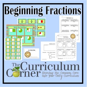 Beginning Fractions - The Curriculum Corner 123